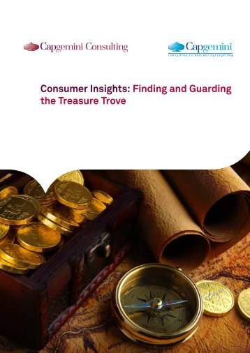 Consumer Insights Finding and Guarding the Treasure Trove