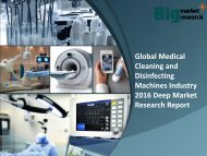 Global Medical Cleaning and Disinfecting Machines Industry 2016 Demand & Strategies