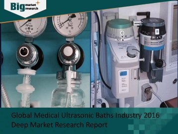 Medical Ultrasonic Baths Industry Analysis, Strategies & Growth