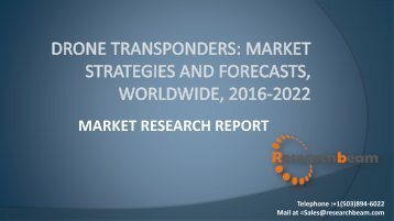 Drone Transponders Market Strategies and Forecasts, Worldwide, 2016-2022