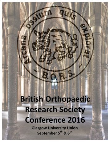 British Orthopaedic Research Society Conference 2016