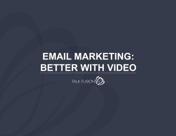 EMAIL MARKETING BETTER WITH VIDEO