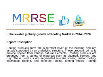 Unbelievable globally growth of Roofing Market in 2014 - 2020