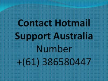 Hotmail Support Australia Technical Support Helpline Number
