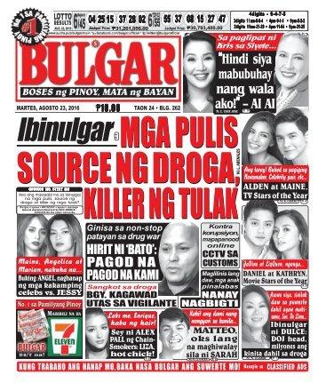 August 23, 2016 BULGAR: BOSES NG PINOY, MATA NG BAYAN