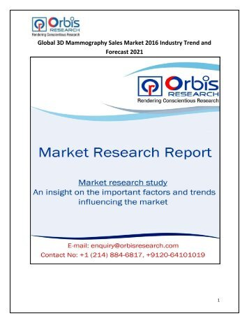 Global 3D Mammography Sales  Market Growth, Trends up to 2021: Orbis Research