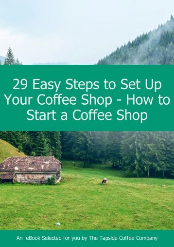 29 steps to set up your coffee shop