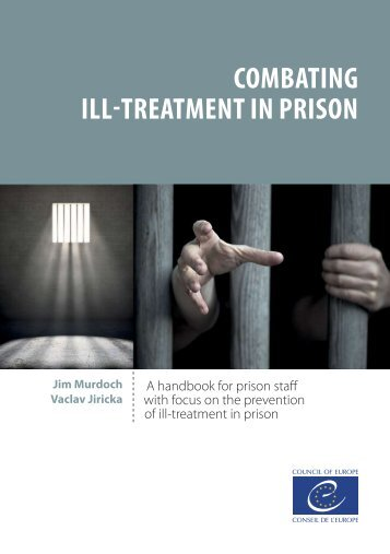 COMBATING ILL-TREATMENT IN PRISON