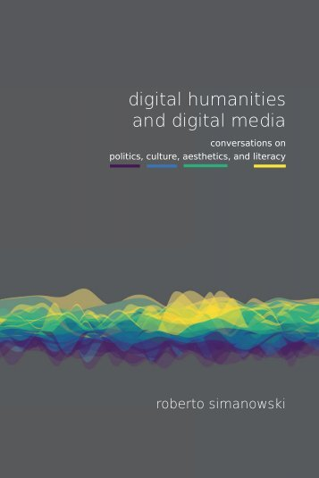 digital humanities and digital media