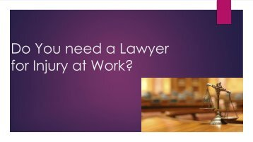 Do You need a Lawyer for Injury at