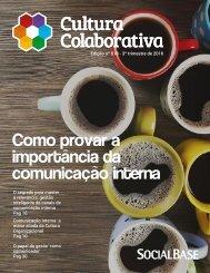 Revista Digital Cultura Colaborativa - Comunicação Interna - Edição nº 018 - 3º trimestre de 2016 - - SocialBase