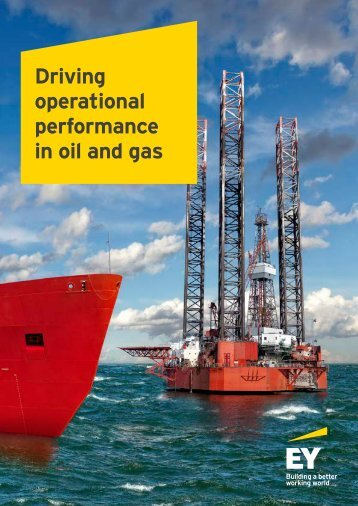 Driving operational performance in oil and gas