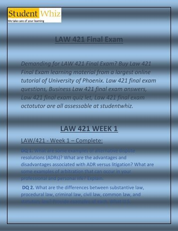LAW 421 Final Exam - LAW 421 Final Exam Answers | Studentwhiz.com