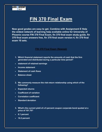FIN 370 Final Exam | FIN 370 Final Exam Answers - Assignment E Help