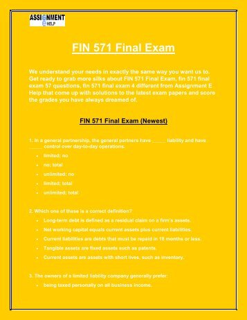 fin 571 final exam answers Fin 571 final exam answers are for university of phoenix students that are falling behind in their classes, fin 571 completed exams are included in this package which.