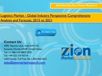 Logistics Market - Size, Share, competitive landscape, current industry trends by 2015 - 2021