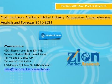 Mold Inhibitors Market - Size, Share, competitive landscape, current industry trends by 2015 - 2021