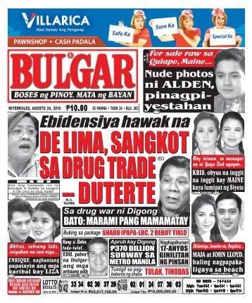 August 24, 2016 BULGAR: BOSES NG PINOY, MATA NG BAYAN