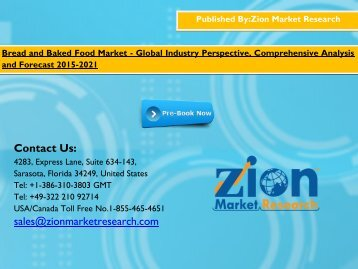 Bread and Baked Food Market Size, Share, competitive landscape, current industry trends by 2015 - 2021