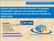 Human Machine Interface Market:Increasing automation industry and strong demand for integrated software services derives market by 2014-2020.
