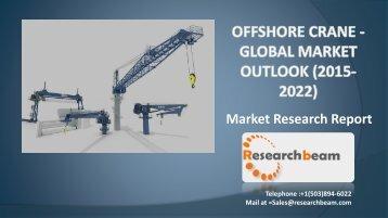 Offshore Crane - Global Market Outlook (2015-2022)