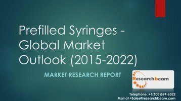 Prefilled Syringes - Global Market Outlook (2015-2022)