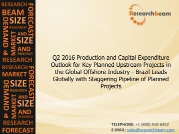 Q2 2016 Production and Capital Expenditure Outlook - Brazil