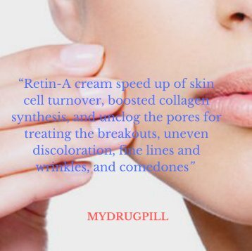 Five Amazingly Logical Things about Retin a cream