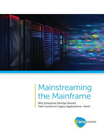 Mainstreaming the Mainframe