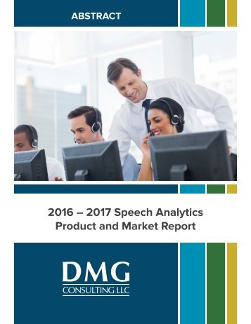 2016 – 2017 Speech Analytics Product and Market Report