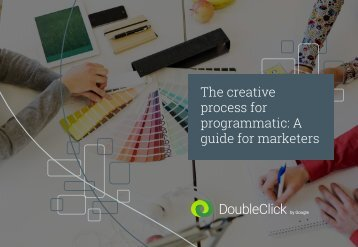 The creative process for programmatic A guide for marketers