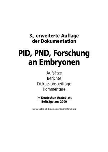 Dokumentation PID, PND, Forschung an Embryonen - 3., erweiterte ...