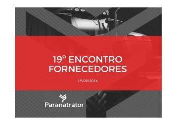 19ª Encontro Fornecedores - Paranatrator