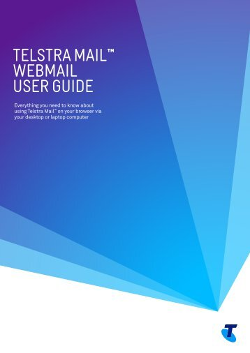 TELSTRA MAIL WEBMAIL USER GUIDE