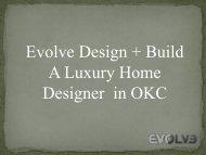 Evolve Design +Build - A Luxury Home Designer in OKC