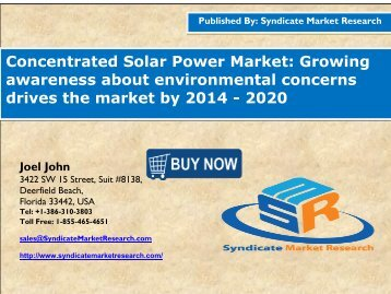 Concentrated Solar Power Market: Growing awareness about environmental concerns drives the market by 2014 - 2020
