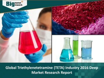 Global Triethylenetetramine (TETA) Industry Research & Report 2016