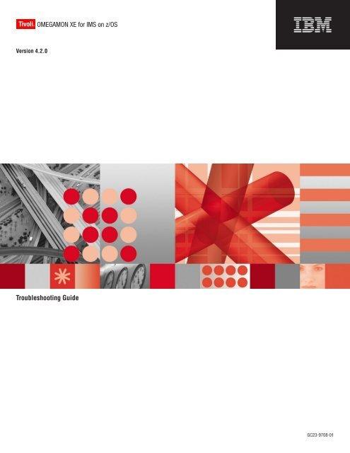 IBM Tivoli OMEGAMON XE for IMS on z/OS: Troubleshooting Guide