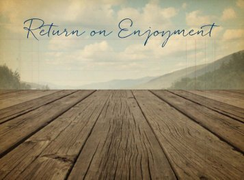 Return On Enjoyment