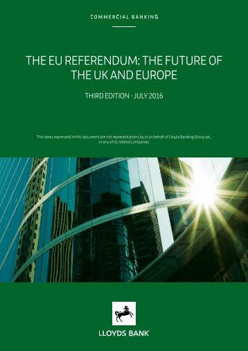 THE EU REFERENDUM THE FUTURE OF THE UK AND EUROPE