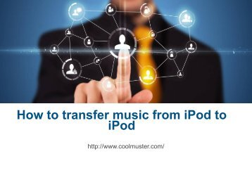 How to transfer music from iPod to iPod