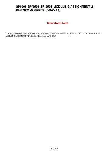 SP6505 SP/6505 SP 6505 MODULE 2 ASSIGNMENT 2 Interview Questions -(ARGOSY)