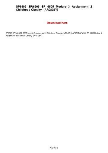 SP6505 SP/6505 SP 6505 Module 3 Assignment 2 Childhood Obesity -(ARGOSY)