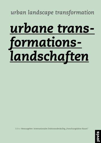 Urbane Transfornationslandschaften