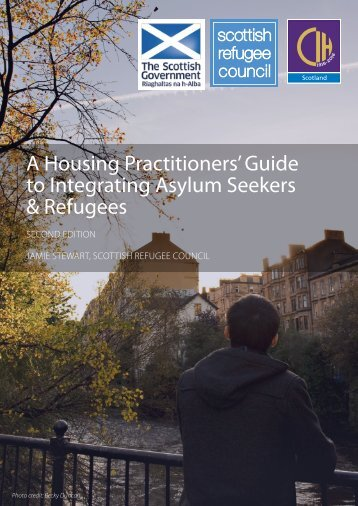 A Housing Practitioners' Guide to Integrating Asylum Seekers & Refugees