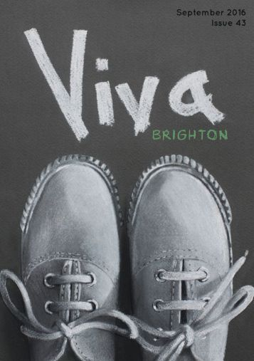Viva Brighton Issue #43 September 2016