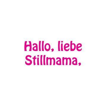 Hallo, liebe Stillmama!