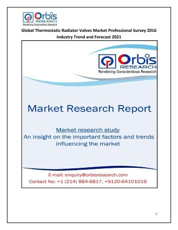 Global Thermostatic Radiator Valves Market Professional Survey 2016 Industry Trend and Forecast 2021