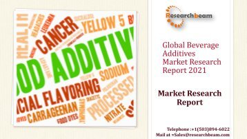 Global Beverage Additives Market Research Report 2021