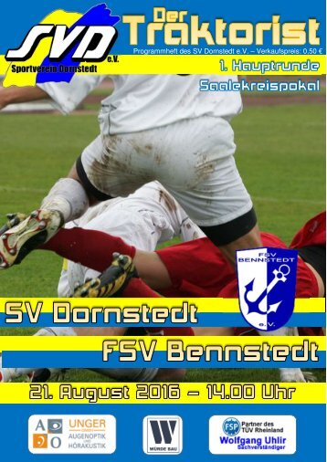 """Der Traktorist"" - 1. Hauptrunde Saalekreispokal 2016/2017 - SV Dornstedt vs. FSV Bennstedt"